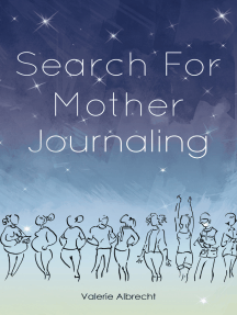Search for Mother Journaling