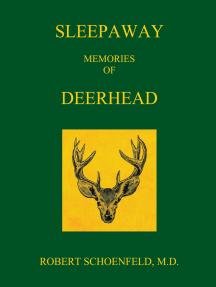 Sleepaway Memories of Deerhead