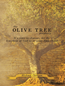 The Olive Tree Prophecy