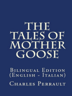 The Tales Of Mother Goose: Bilingual Edition (English – Italian)