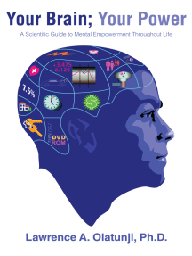 Your Brain; Your Power: A Scientific Guide to Mental Empowerment Throughout  Life