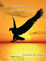 The Quest for Eternal Glory