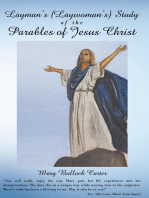 Layman's (Laywoman's) Study of the Parables of Jesus Christ