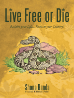 Live Free or Die: Reclaim Your Life... Reclaim Your Country!