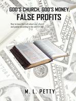 God'S Church, God'S Money, False Profits