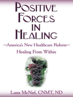 Positive Forces in Healing