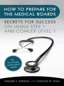 How to Prepare for the Medical Boards: Secrets for Success on Usmle Step 1 and Comlex Level 1