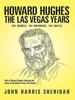 Howard Hughes: the Las Vegas Years: The Women, the Mormons, the Mafia