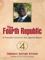 The Fourth Republic: A Possible Future for the Uganda Nation