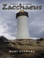 A Man Named Zacchaeus