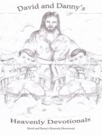 David and Danny's Heavenly Devotionals