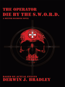 The Operator: Die by the S.W.O.R.D.