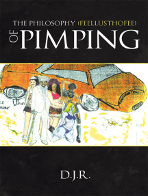 The Philosophy {Feellusthofee} of Pimping