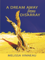 A Dream Away from Disarray