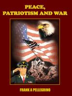 Peace, Patriotism and War
