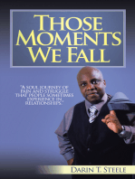 Those Moments We Fall