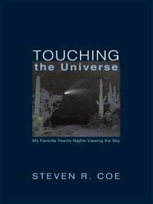 Touching the Universe: My Favorite Twenty Nights Viewing the Sky