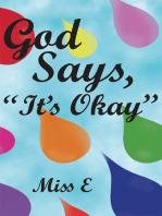 "God Says, ""It's Okay"""