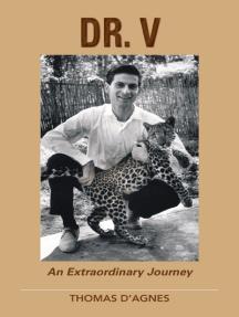 Dr. V: An Extraordinary Journey