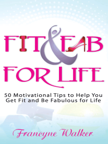 Fit & Fab for Life: 50 Motivational Tips to Help You Get Fit and Be Fabulous for Life
