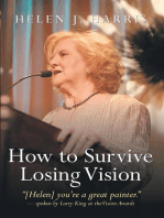 How to Survive Losing Vision
