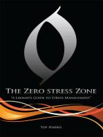 The Zero Stress Zone