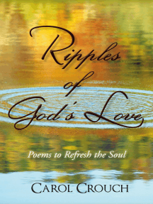 Ripples of God'S Love: Poems to Refresh the Soul
