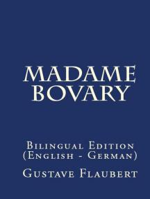 Madame Bovary: Bilingual Edition (English – German)
