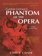 Gaston Leroux's Phantom of the Opera
