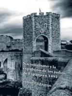 Nacionalismo Y La Expulsión De Los Judíos De España En 1492