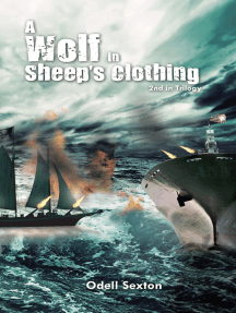 A Wolf in Sheep's Clothing: 2Nd in Trilogy
