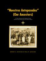 """""""Nuestros Antepasados"""" (Our Ancestors)"""