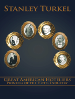 Great American Hoteliers: Pioneers of the Hotel Industry