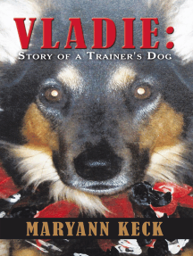 Vladie: Story of a Trainer's Dog