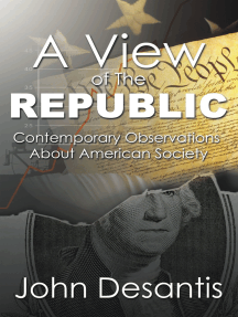 A View of the Republic: Contemporary Observations About American Society