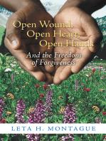 Open Wound, Open Heart, Open Hands