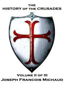 The History of the Crusades - Volume II (of III)