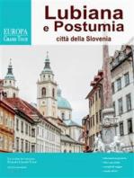 Lubiana e Postumia, città della Slovenia