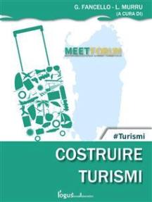 Costruire Turismi: Meet Forum 2017