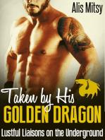 Taken by His Golden Dragon