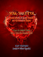 Soul Shatter: Hidden Effects of Severe Physical and Psychological Trauma