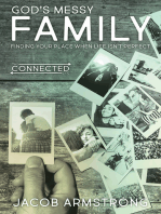 God's Messy Family: Finding Your Place When Life Isn't Perfect