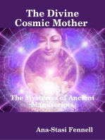 The Divine Cosmic Mother - The Mysteries of Ancient Manuscripts