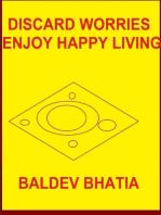 Discard Worries – Enjoy Happy Living