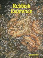 Rubbish Existence
