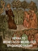 Berna to Michelozzo Michelozzi