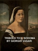 Tribolo to Il Sodoma