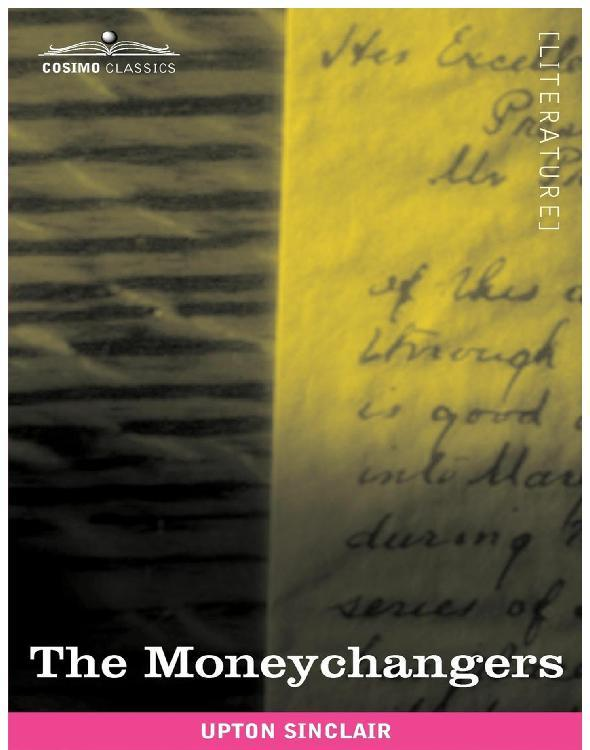 The Moneychangers By Upton Sinclair By Upton Sinclair Read Online