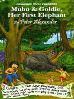 Mubu & Goldie , Her First Elephant