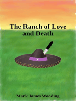 The Ranch of Love and Death